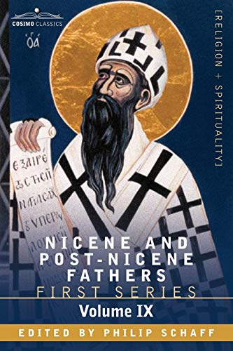 9781602066069: Nicene and Post-Nicene Fathers: First Series, Volume IX St.Chrysostom: On the Priesthood, Ascetic Treatises, Select Homilies and Letters, Homilies on