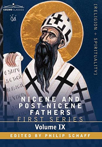 9781602066076: Nicene and Post-Nicene Fathers: First Series, Volume IX St.Chrysostom: On the Priesthood, Ascetic Treatises, Select Homilies and Letters, Homilies on