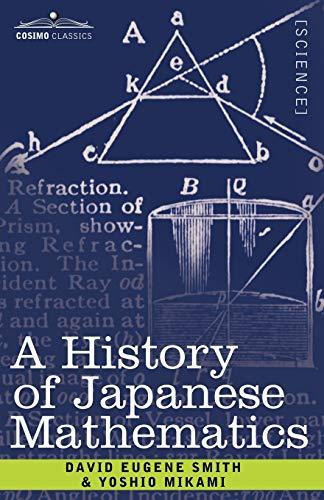 9781602066649: A History of Japanese Mathematics