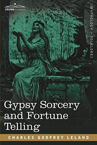 9781602066687: Gypsy Sorcery and Fortune Telling