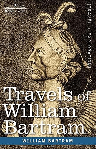 9781602066885: Travels of William Bartram