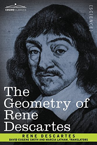 9781602066915: The Geometry of Rene Descartes (Cosimo Classics)