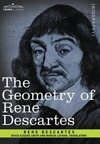 9781602066922: The Geometry of Rene Descartes (Cosimo Classics)