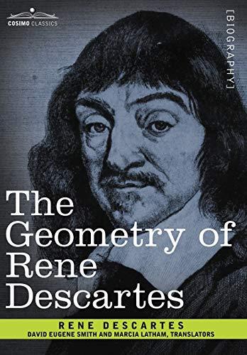 9781602066922: The Geometry of Rene Descartes (Cosimo Classics)