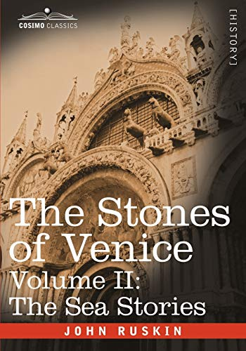 9781602067011: 2: The Stones of Venice, Volume II - The Sea Stories
