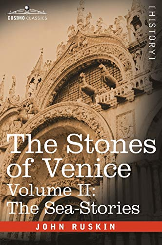 9781602067028: 2: The Stones of Venice, Volume II - The Sea Stories