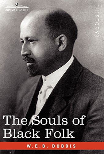 The Souls of Black Folk: W.E.B. Du Bois