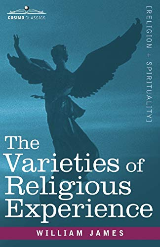 The Varieties of Religious Experience: William James