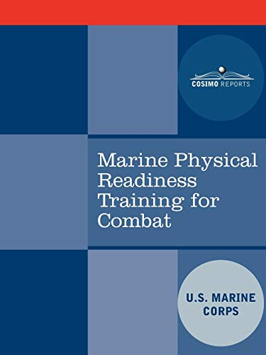 9781602067394: Marine Physical Readiness Training for Combat
