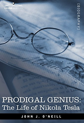9781602067431: Prodigal Genius: The Life of Nikola Tesla (Cosimo Classics Biography)