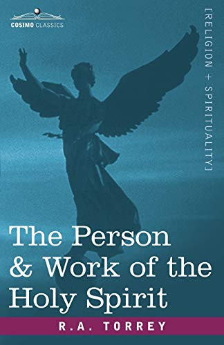9781602067714: The Person & Work of the Holy Spirit