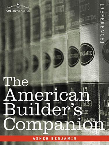 9781602067813: The American Builder's Companion