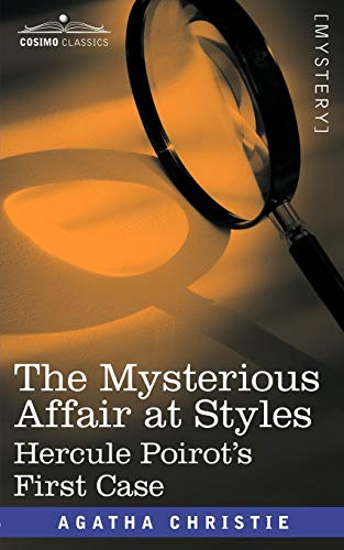 9781602067912: The Mysterious Affair at Styles: Hercule Poirot's First Case