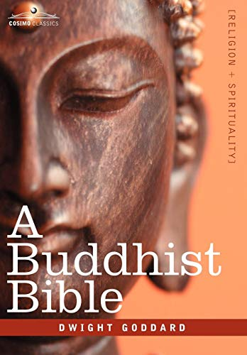 9781602067950: A Buddhist Bible