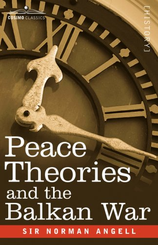 9781602068025: Peace Theories and the Balkan War