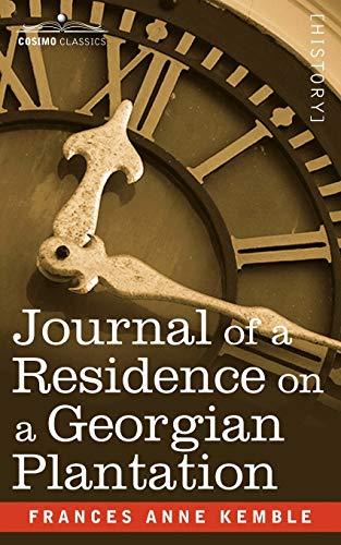 9781602068056: Journal of a Residence on a Georgian Plantation