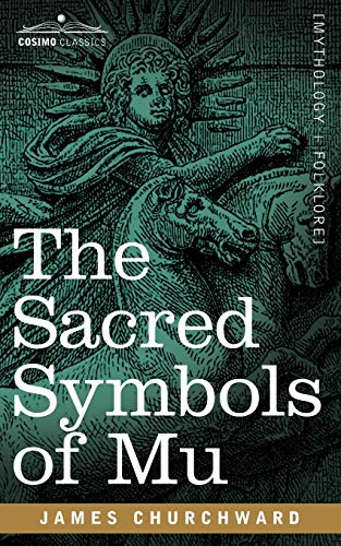 9781602068087: The Sacred Symbols of Mu