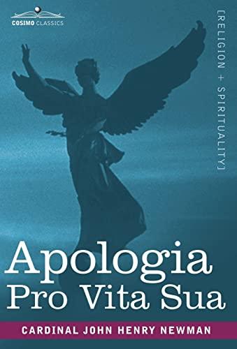 9781602068162: Apologia Pro Vita Sua