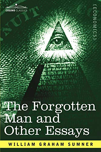 9781602068230: The Forgotten Man and Other Essays
