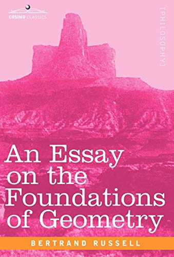 9781602068582: An Essay on the Foundations of Geometry