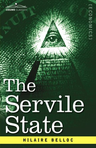 9781602068674: The Servile State