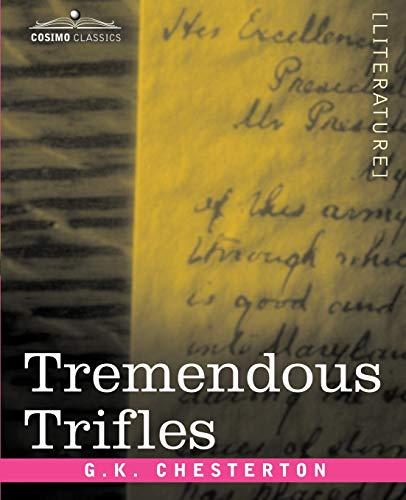 9781602068841: Tremendous Trifles