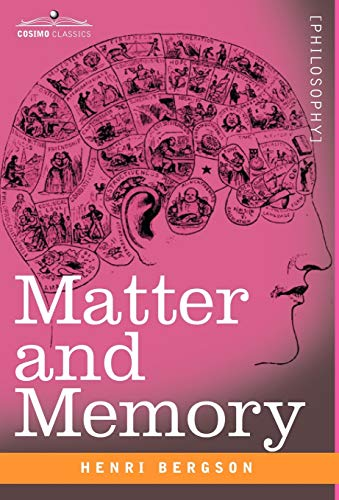 9781602069152: Matter and Memory (Cosimo Classics Philosophy)