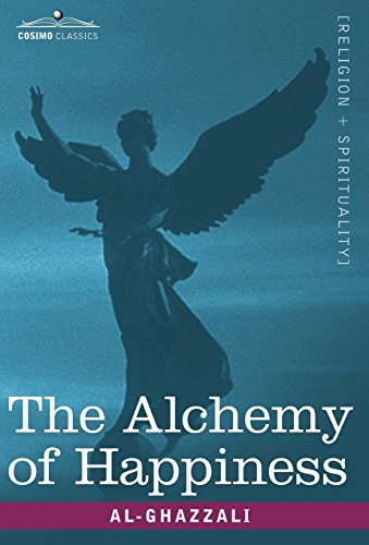 9781602069206: The Alchemy of Happiness