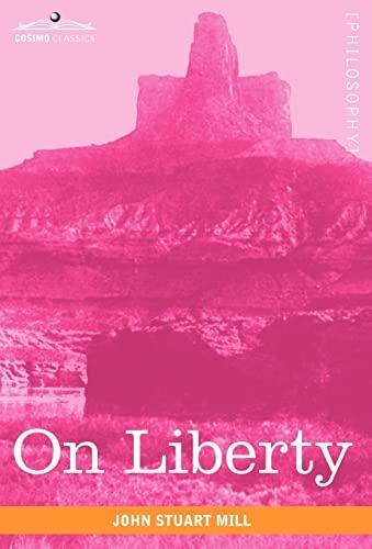 9781602069299: On Liberty (Cosimo Classics Philosophy)