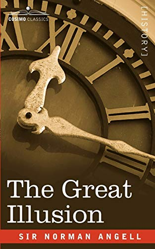 9781602069381: The Great Illusion (Cosimo Classics)