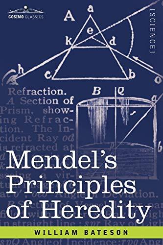 9781602069435: Mendel's Principles of Heredity
