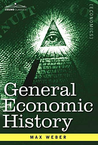 9781602069725: General Economic History (Cosimo Classics)