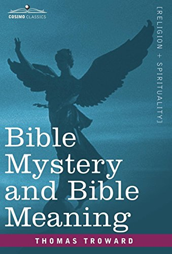 9781602069954: Bible Mystery and Bible Meaning