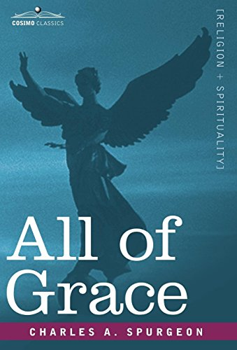 9781602069992: All of Grace