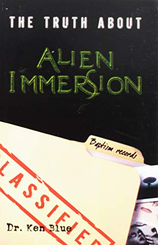 9781602080454: The Truth About Alien Immersion