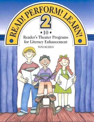 9781602130128: Read! Perform! Learn! 2: 10 Reader's Theater Programs for Literacy Enhancement