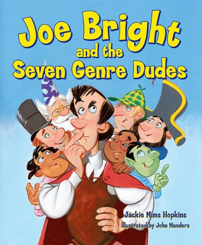 9781602130517: Joe Bright and the Seven Genre Dudes [With Reproducible Lessons]