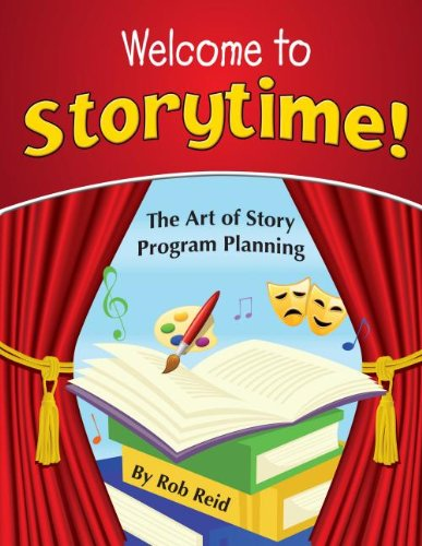 9781602130593: Welcome to Storytime!: The Art of Story Program Planning