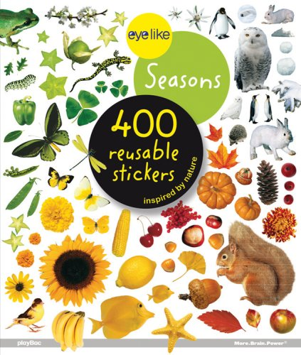 9781602140509: Eye Like Stickers - Seasons: 400 Reusable Stickers Inspired by Nature
