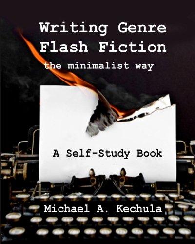 9781602151376: Writing Genre Flash Fiction the Minimalist Way: A Self Study Book