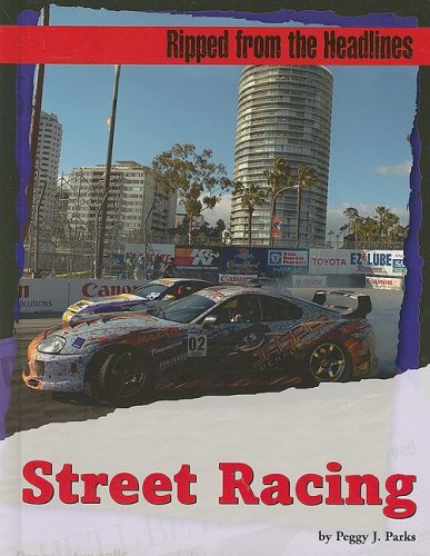 9781602170193: Street Racing (Ripped from the Headlines)