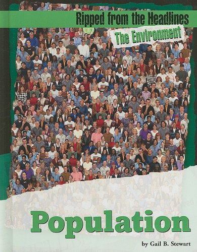 9781602170261: Population (Ripped from the Headlines: The Environment)