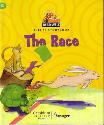 9781602181878: THE RACE (READ WELL UNIT 13 STORYBOOK) GRADE K (6 PACK SAME TITLE)