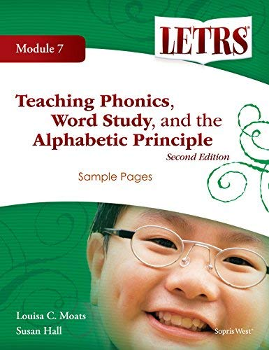 9781602184244: Letrs Teaching Phonics, Word Study, and the Alphabetic Principle Second Addition Module 7