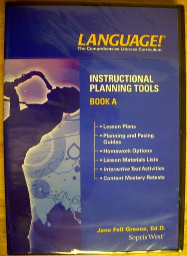 Instructional Planning Tools for Book A of Language! The Comprehensive Literacy Curriculum