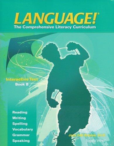 9781602186972: Language! The Comprehensive Literacy Curriculum Interactive Text, Book B