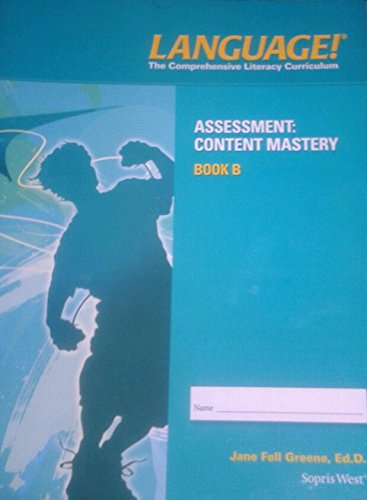 9781602187023: Language!; The Comprehensive Literacy Curriculum (Assessment: Content Mastery Book B)