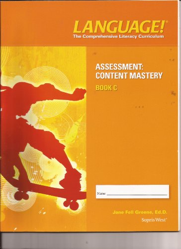 9781602187030: LANGUAGE! The Comprehensive Literacy Curriculum (Assesment: Content Mastery Book C)