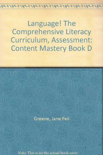 Language! The Comprehensive Literacy Curriculum, Assessment: Content: Greene, Jane Fell