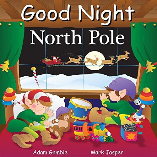 9781602190719: Good Night North Pole (Good Night Our World)